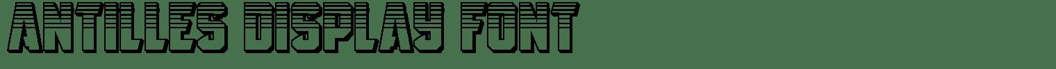 Antilles Display Font
