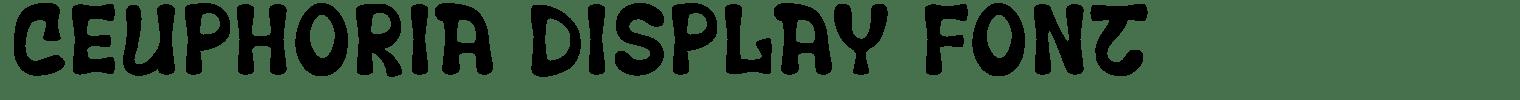 Ceuphoria Display Font