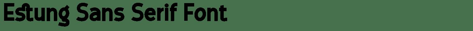 Estung Sans Serif Font