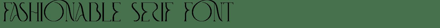 Fashionable Serif Font