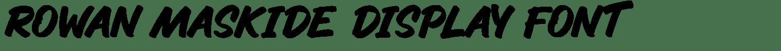 Rowan Maskide Display Font