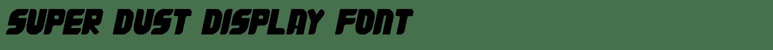 Super Dust Display Font