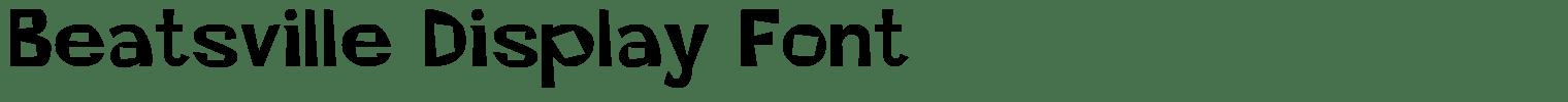 Beatsville Display Font