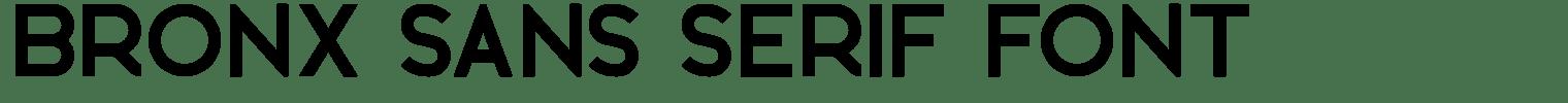 BRONX Sans Serif Font