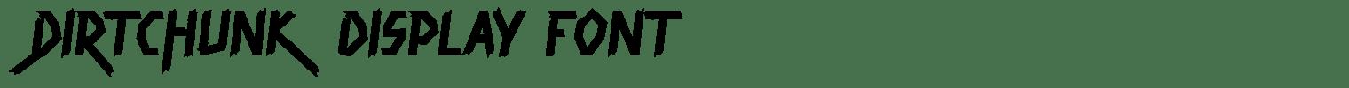 Dirtchunk Display Font