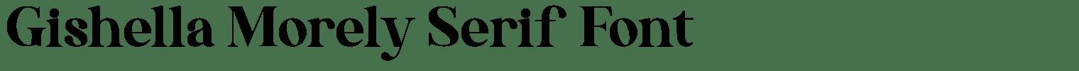 Gishella Morely Serif Font