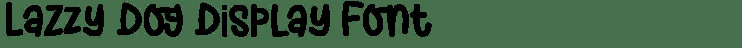 Lazzy Dog Display Font