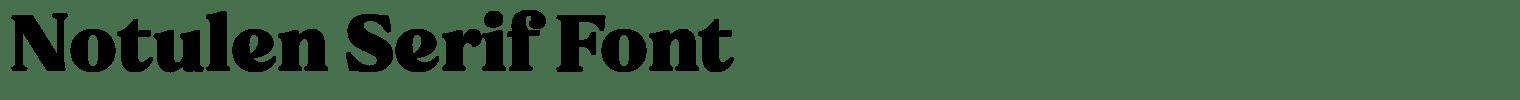 Notulen Serif Font
