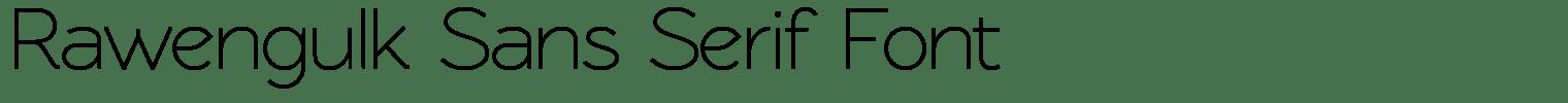 Rawengulk Sans Serif Font