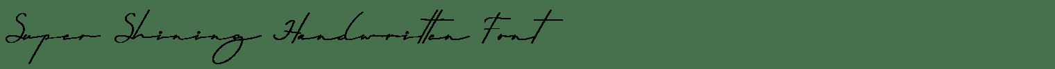 Super Shining Handwritten Font