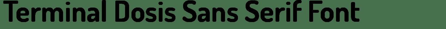 Terminal Dosis Sans Serif Font