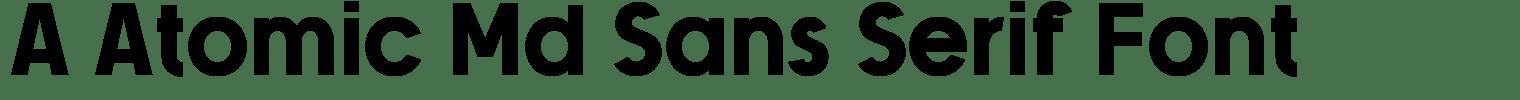 A Atomic Md Sans Serif Font