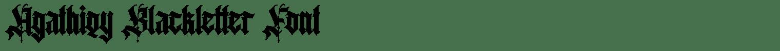 Agathiqy Blackletter Font