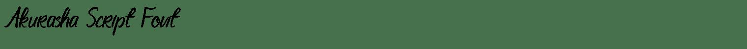Akurasha Script Font