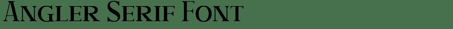 Angler Serif Font