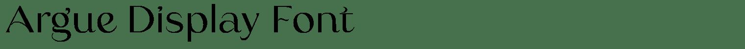 Argue Display Font