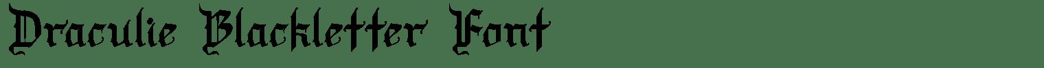 Draculie Blackletter Font