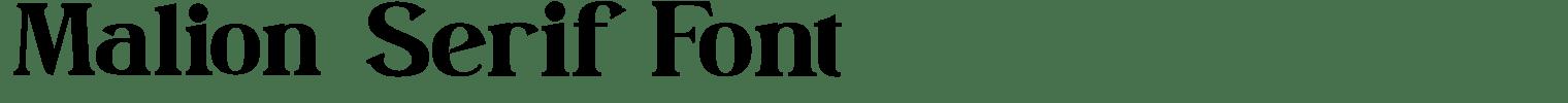 Malion Serif Font
