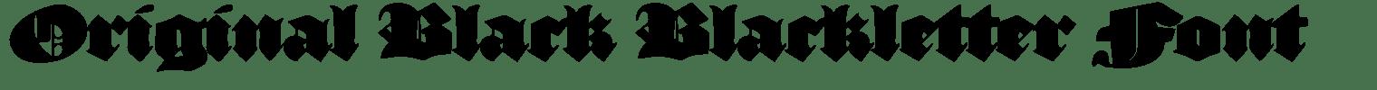 Original Black Blackletter Font