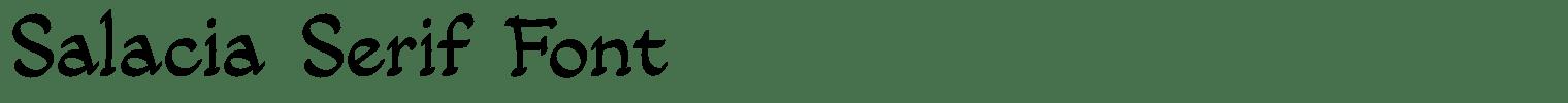 Salacia Serif Font