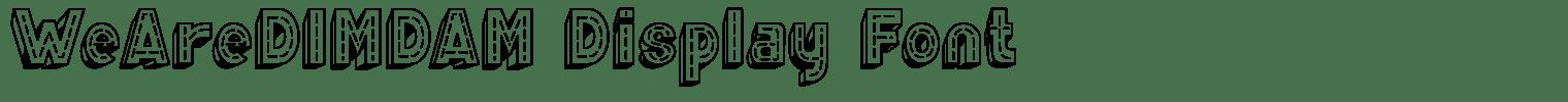 WeAreDIMDAM Display Font