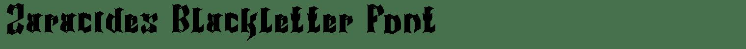 Zaracides Blackletter Font