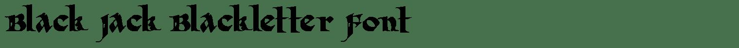 Black Jack Blackletter Font