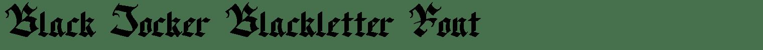 Black Jocker Blackletter Font