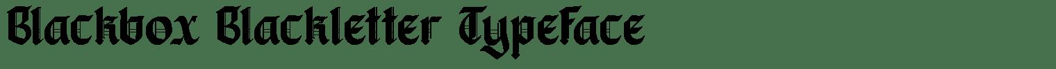 Blackbox Blackletter Typeface