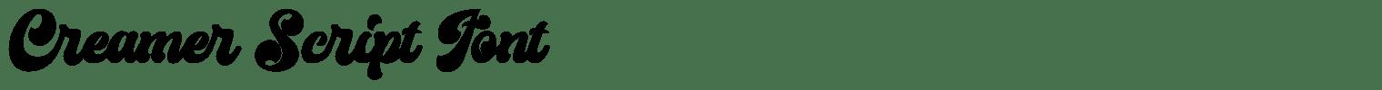 Creamer Script Font