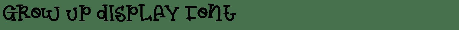 Grow Up Display Font