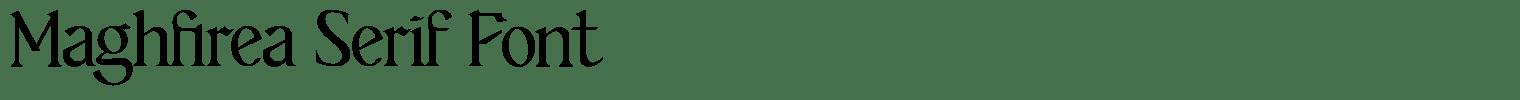 Maghfirea Serif Font