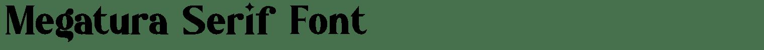 Megatura Serif Font
