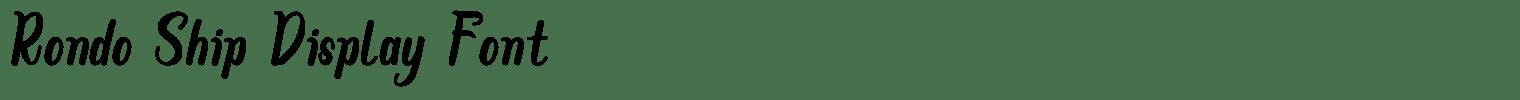 Rondo Ship Display Font
