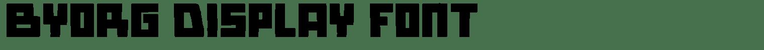 Byorg Display Font