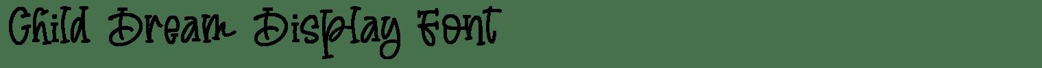Child Dream Display Font