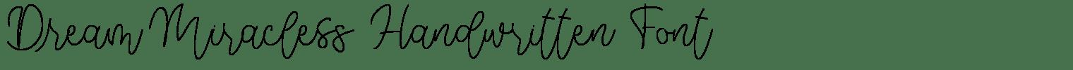 Dream Miracless Handwritten Font