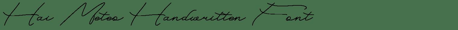 Hai Meteo Handwritten Font