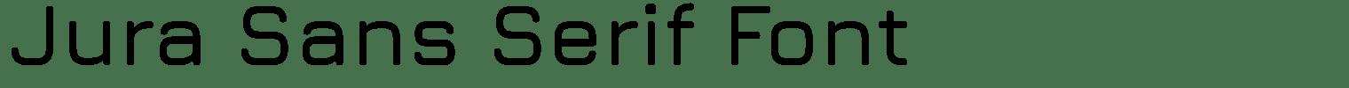 Jura Sans Serif Font