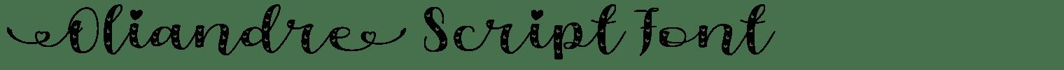 Oliandre Script Font