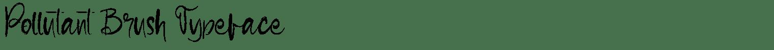 Pollutant Brush Typeface