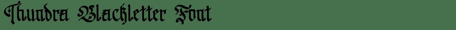 Thundra Blackletter Font