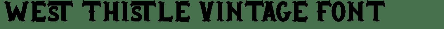 West Thistle Vintage Font