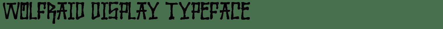 Wolfraid Display Typeface