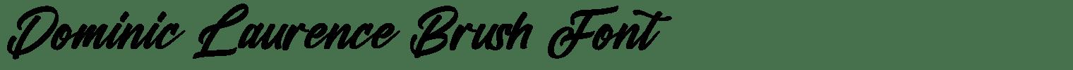 Dominic Laurence Brush Font