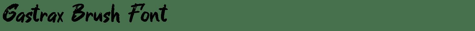 Gastrax Brush Font