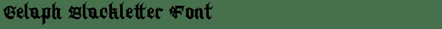 Gelaph Blackletter Font