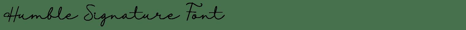 Humble Signature Font