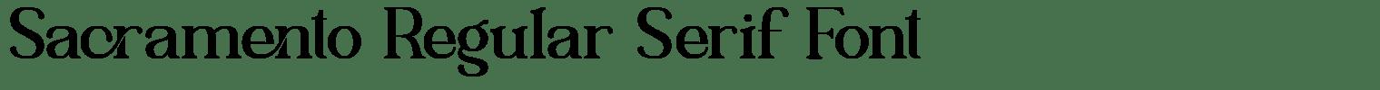 Sacramento Regular Serif Font