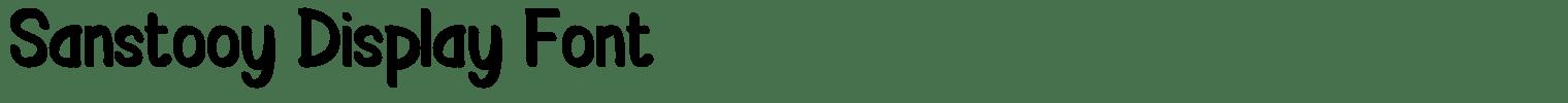 Sanstooy Display Font